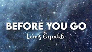 (10 HOURS) Lewis Capaldi - Before  You Go