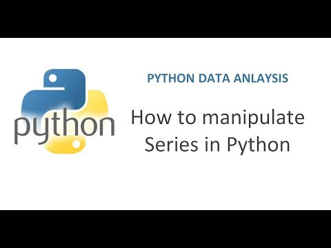 Python Pandas Tutorial   How to Manipulate Series in Python   Working with Data Frame Series