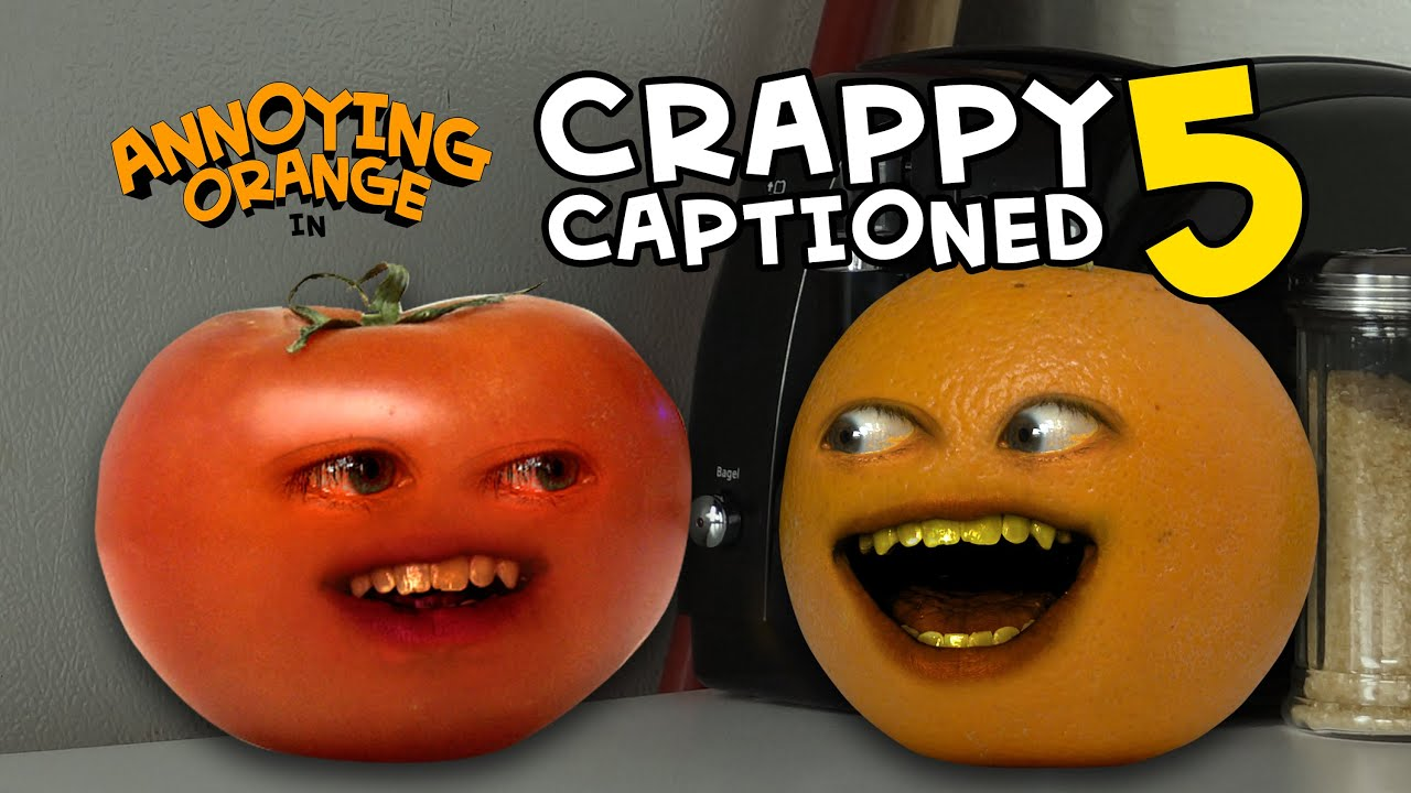 Download Annoying Orange - Crappy Captioned #5: Toe-May-Toe