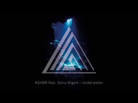 KSHMR feat. Sonu Nigam - Underwater