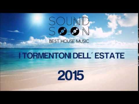 I TORMENTONI DELL'ESTATE 2015 con titoli - GIUGNO 2015 - Canzoni del momento House Commerciale