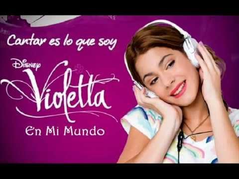 Violetta (Cantar Es Lo Que Soy)-En Mi Mundo.