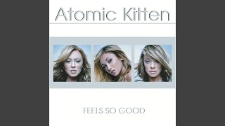Provided to YouTube by Universal Music Group So Hot · Atomic Kitten...