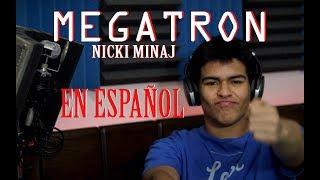 Nicki Minaj - MEGATRON [en ESPAÑOL] Alexander Laskar