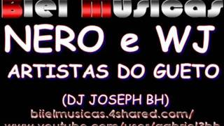 nero e wj artistas do gueto