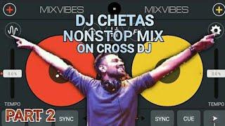dj chetas nonstop mix on cross part 2
