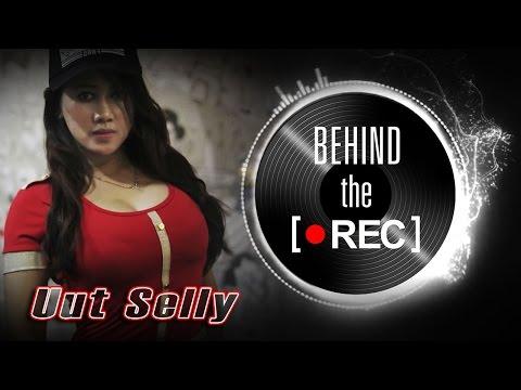 Uut Selly - Behind The Rec - Nagaswara TV - NSTV