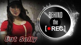 Uut Selly Behind The Rec - Nagaswara TV - NSTV.mp3