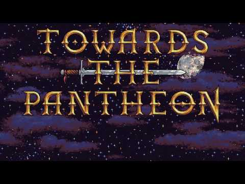 Towards The Pantheon teaser