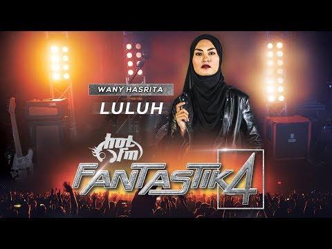 Fantastik 4 | Wany Hasrita - Luluh - Minggu 3