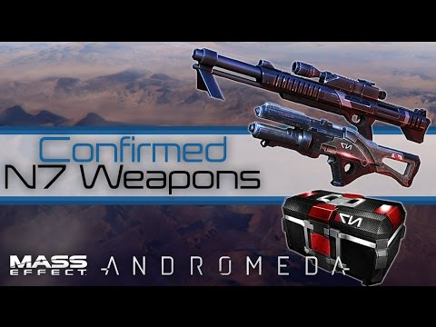 Mass Effect Andromeda: All Ultra-Rare N7 Weapons Confirmed So Far!