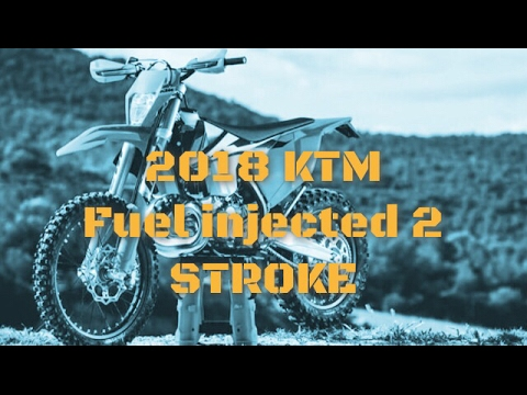 2018 ktm two stroke fuel injection. Delighful Injection 2018 KTM FUEL INJECTED 2 STROKE And Ktm Two Stroke Fuel Injection