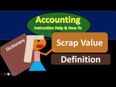 Scrap Value Definition - What is Scrap Value?