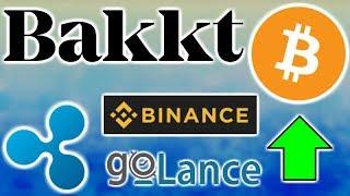 BAKKT BITCOIN FUTURES TESTING IN JULY - FAFT CRYPTO RULES - BINANCE US - GOLANCE RIPPLENET