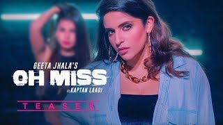Song Teaser ► Oh Miss: Geeta Jhala Ft Kaptan Laadi | Full Releasing on 26 April 2019