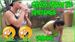 GROSS SMOOTHIE CHALLENGE GONE WRONG *WARNING VOMIT EW!*