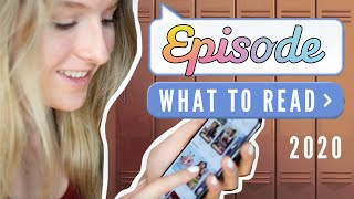 WHAT TO READ ON EPISODE APP 2020 || Episode Choose Your Story!