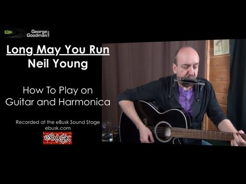 Neil Young Long May You Run Guitar and Harmonica Lesson