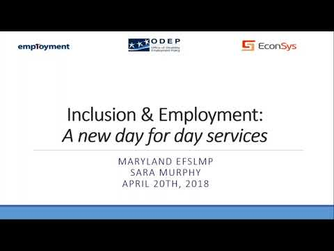 Employment First Webinar - Community Based Day Supports, Part I, April 20, 2018