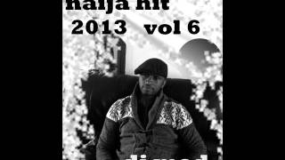 latest naija music 2013 vol 6 by dj med