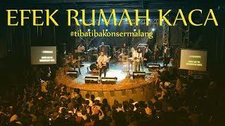 Video EFEK RUMAH KACA | #tibatibakonsermalang ( Live at Brawijaya Edu Park, Malang ) download MP3, 3GP, MP4, WEBM, AVI, FLV Desember 2017