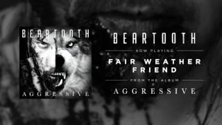 beartooth fair weather friend audio