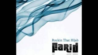 Farid-Rockin That Hijab
