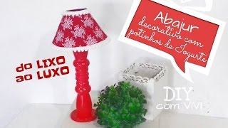 ABAJUR DECORATIVO COM POTINHOS DE IOGURTE/ DIY ROOM DECOR