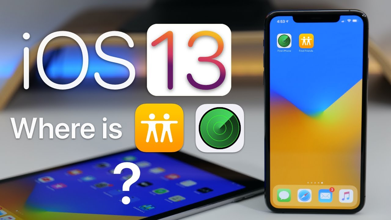 iOS 13 - Find Friends and Find iPhone (Find My Overview)