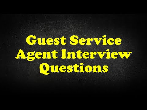 Guest Service Agent Interview Questions