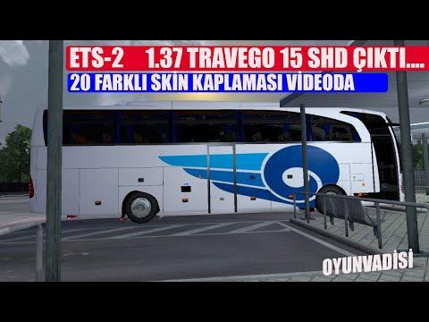 ETS 2 - 1.37 - TRAVEGO  15 SHD OTOBÜS MODU 20 FARKLI FİRMA KAPLAMASIYLA CIKTI....