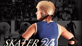 """Skater 26 - """"Driven to Victory"""" A Roller Derby Documentary"""