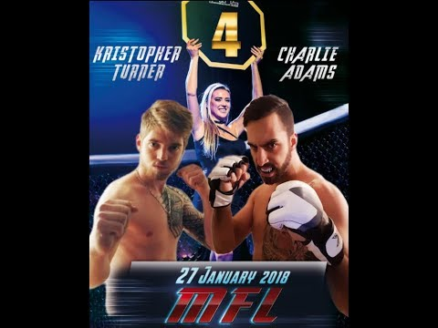 MFL 4  Charlie Adams VS Kristopher Turner