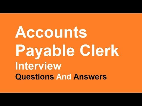Accounts Payable Clerk Interview Questions And Answers