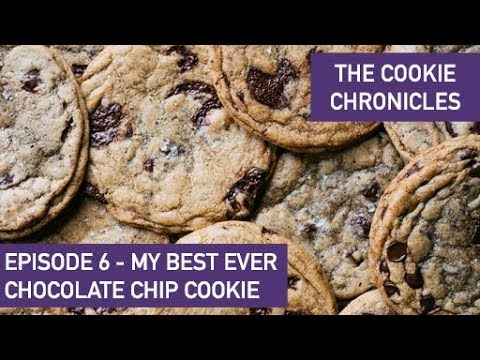 Best Ever Chocolate Chip Cookies - Ep 6 Cookie Chronicles - In Partnership With Guittard Chocolate
