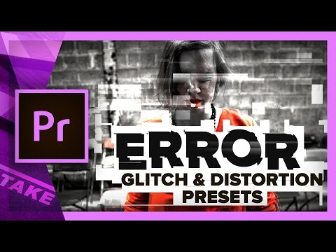 ERROR - Glitch & Distortion Presets for Premiere Pro