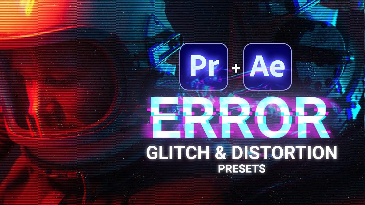 ERROR - Free Glitch & Distortion Presets for Premiere Pro | Cinecom net