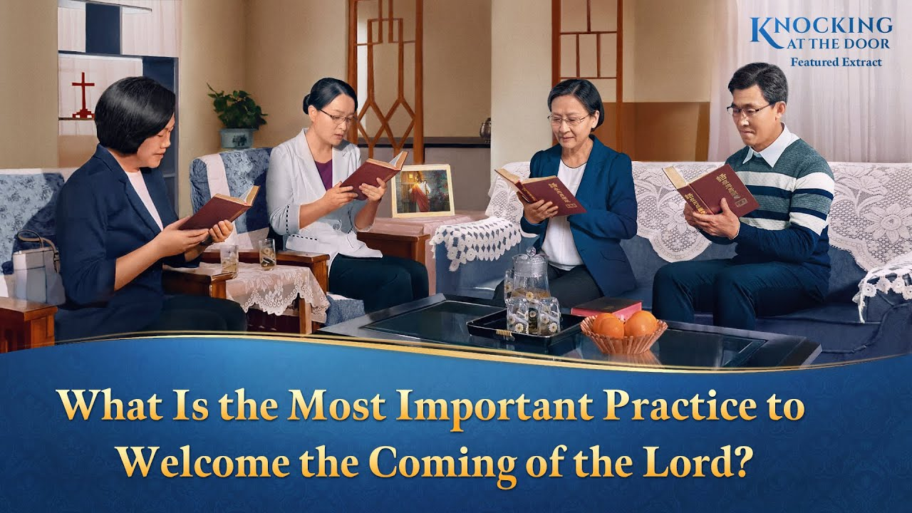 """Gospel Movie Extract 1 From """"Knocking at the Door"""": What Is the Most Important Practice to Welcome the Coming of the Lord?"""
