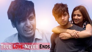 TRUE LOVE NEVER ENDS || You Will Cry || Youthiya Boyzz