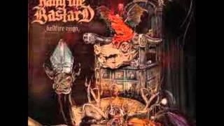 Hang The Bastard - Acid Bath Vampire/The Blackest Eyes (Hellfire Reign)