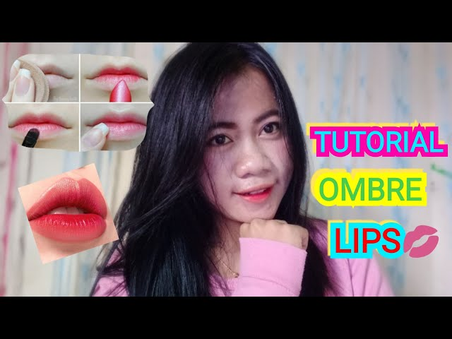 Tutorial  ombre lips