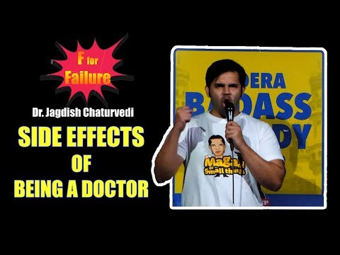 F for Failure - Side Effects of Being a Doctor- Dr. Jagdish chaturvedi stand-up comedy