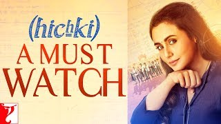 Hichki A Must Watch | Rani Mukerji | In Cinemas Now