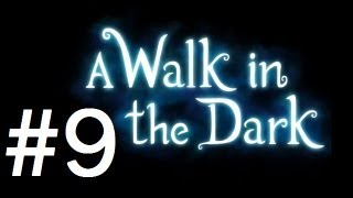 A Walk In the Dark - Walkthrough Part 9 - Levels 36-40 [No commentary] [HD PC]
