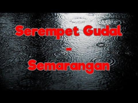 Serempet Gudal - Semarangan | Video Lirik