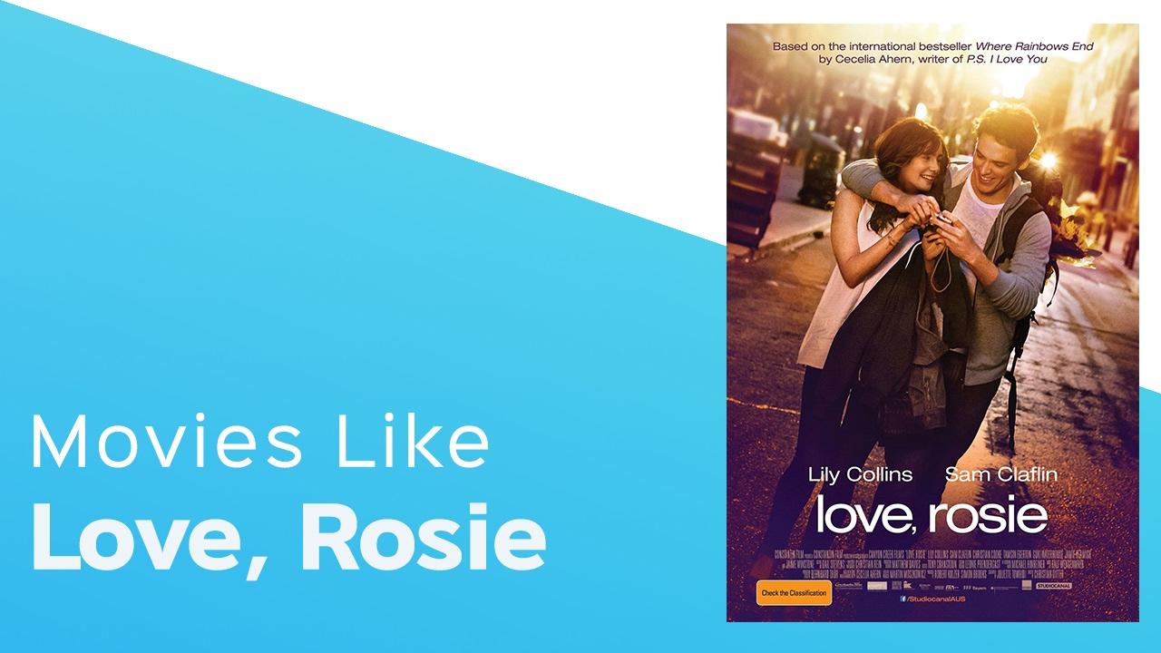 Download 4 Movies like Love, Rosie - itcher playlist