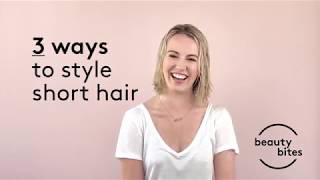 How to: Style Short Hair