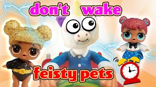 LOL Surprise Dolls Play the Don't Wake Daddy Feisty Pets Game! Featuring Queen Bee & Center Stage!