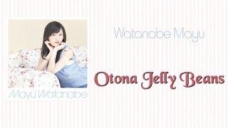 Gambar cover [UNBOXING] Watanabe Mayu 2nd single - Otona Jelly Beans - Type A Limited