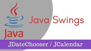 How to Use JDateChooser or JCalendar in Java Swings Part 9